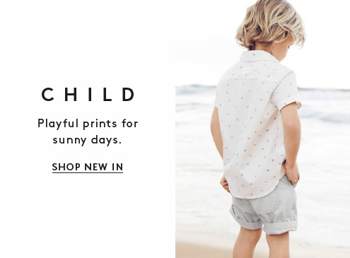Child: Playfull prints for sunny days. Shop New In